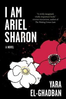 I am Ariel Sharon by Yara El-Ghadban