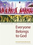 Everyone Belongs to God