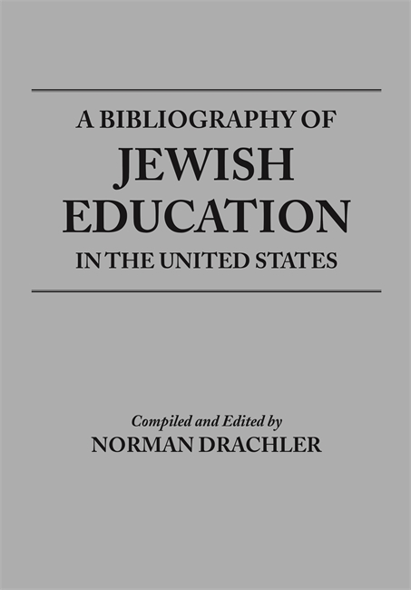 A Bibliography of Jewish Education in the United States Image