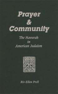 Prayer & Community: The Havurah in American Judaism Image