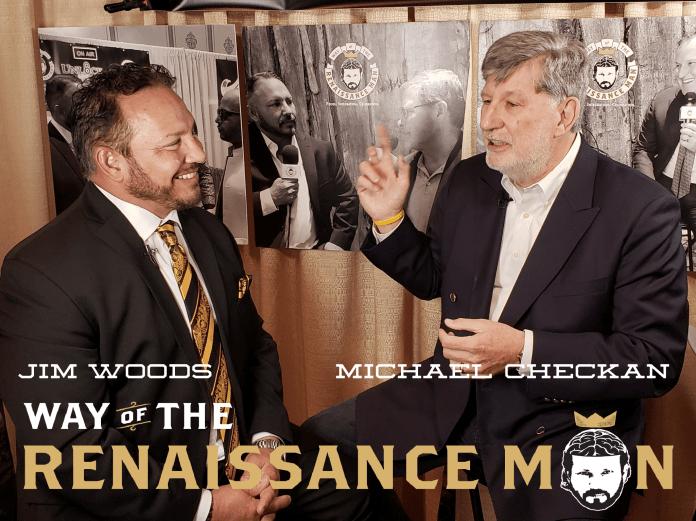 Asset Strategies international Michael Checkan joins Way of the Renaissance Man Jim Woods