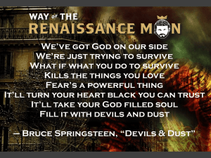 Bruce Springsteen Devils and Dust Quote Way of the Renaissance Man Starring Jim Woods