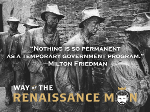 Temporary Means Permanent in Government Speak Milton Friedman Quote