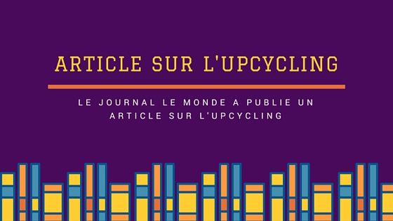 Wayome Upcycling image une article le monde
