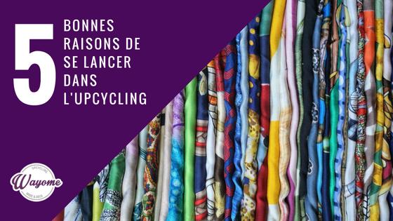 Wayome Upcycling 5 bonnes raisons de se lancer dans l'upcycling image une