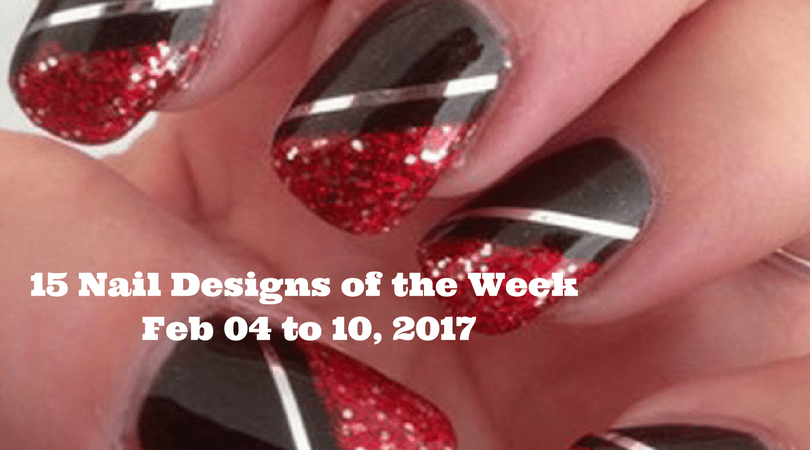 15 Nail Designs of the Week - Feb 04 to 10, 2017