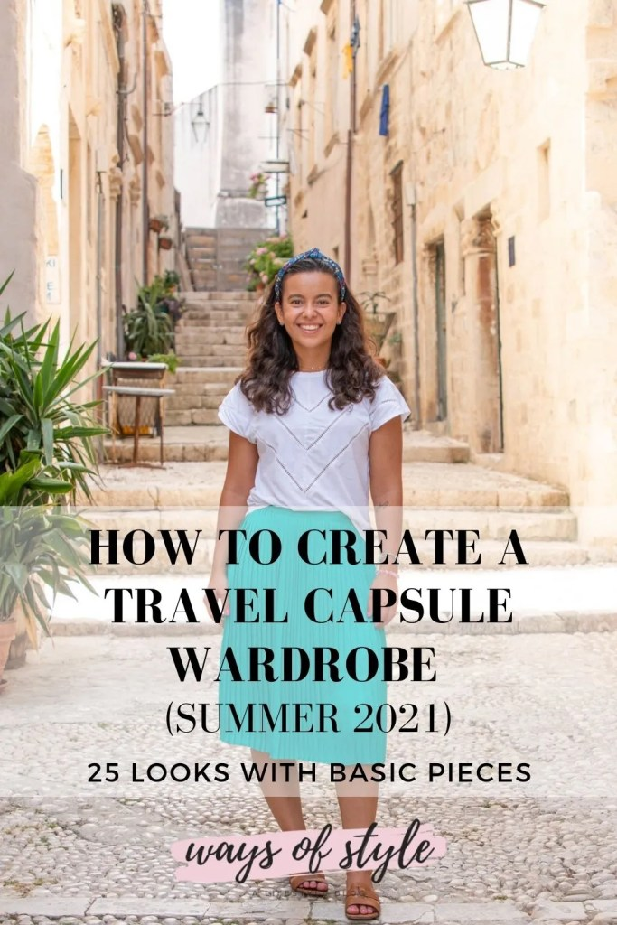 How to create a capsule wardrobe for travel - Summer 2021
