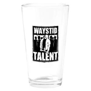 Waystid Talent Drinking Glass