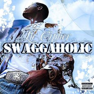 Lu Cipher – Swaggaholic