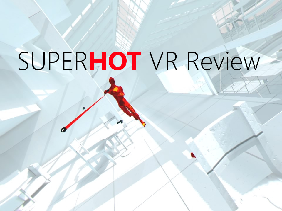 Review - SUPERHOT VR (PSVR)