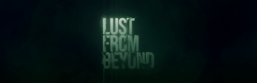 Lust from Beyond Title