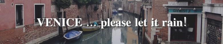 Venice please let it rain! menu