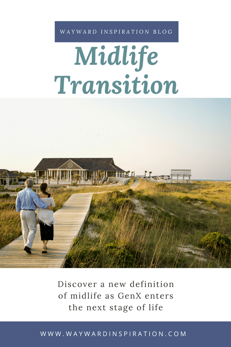 A New Definition for the Midlife Transition