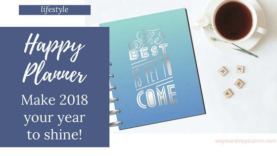 Choose a Planner and Make 2018 Your Year to Shine!