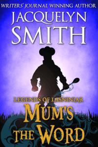 Legends of Lasniniar Mum's the Word cover