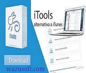 iTools Crack 2022 wazusoft.com