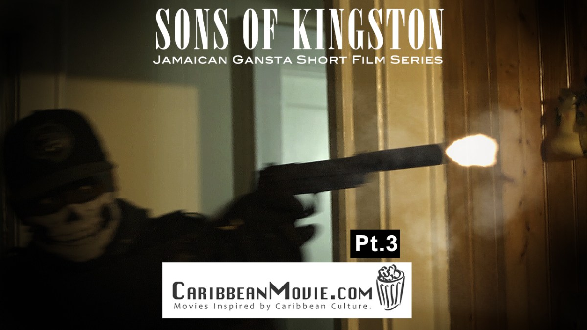 'Sons of Kingston' the new Jamaican Gangsta short film series