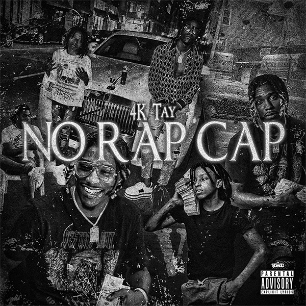 New Mixtape: 4K Tay - No Rap Cap