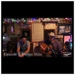 Episode 296: W.B. Walker's Old Soul Radio Show Podcast (W.B. Walker's Old Soul Video Show: Episode 5 – Dalton Mills – Audio)