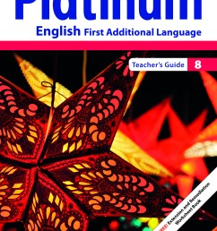 Platinum English First Additional Language Grade 8 Teacher's Guide ePDF  (perpetual licence)   WCED ePortal [ 3508 x 2480 Pixel ]
