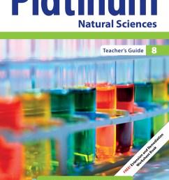 Platinum Natural Sciences Grade 8 Teacher's Guide ePDF (perpetual licence)    WCED ePortal [ 3508 x 2480 Pixel ]