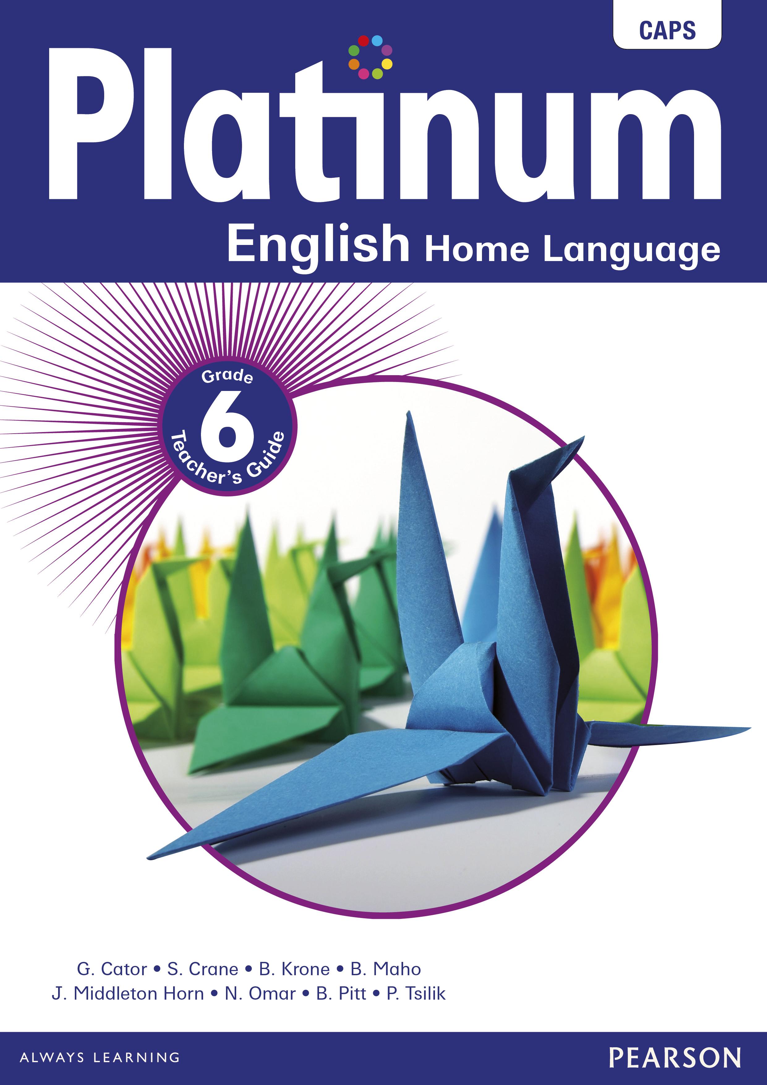 Platinum English Home Language Grade 6 Teacher S Guide