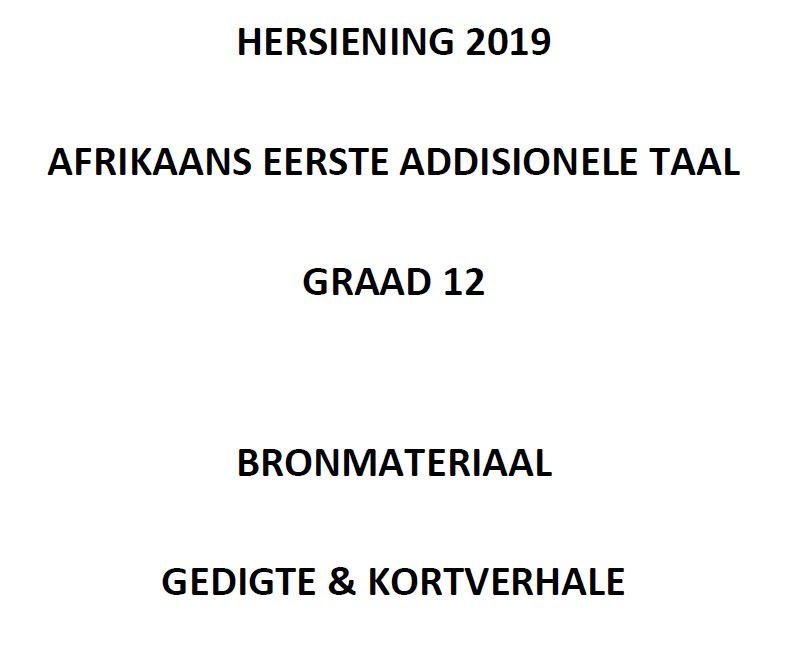 Gr. 12 Afrikaans EAT Hersiening: Kortverhale en Gedigte