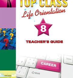 TOP CLASS LIFE ORIENTATION GRADE 8 TEACHER'S GUIDE   WCED ePortal [ 1280 x 889 Pixel ]