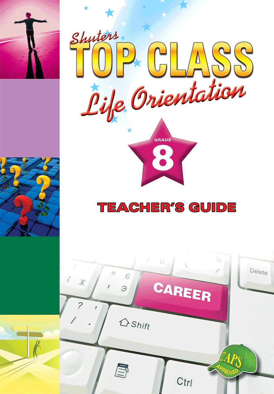 hight resolution of TOP CLASS LIFE ORIENTATION GRADE 8 TEACHER'S GUIDE   WCED ePortal