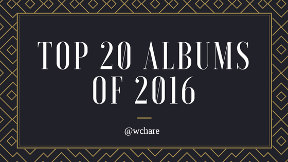 Top 20 Albums of 2016