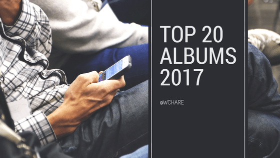 Top 20 Albums of 2017