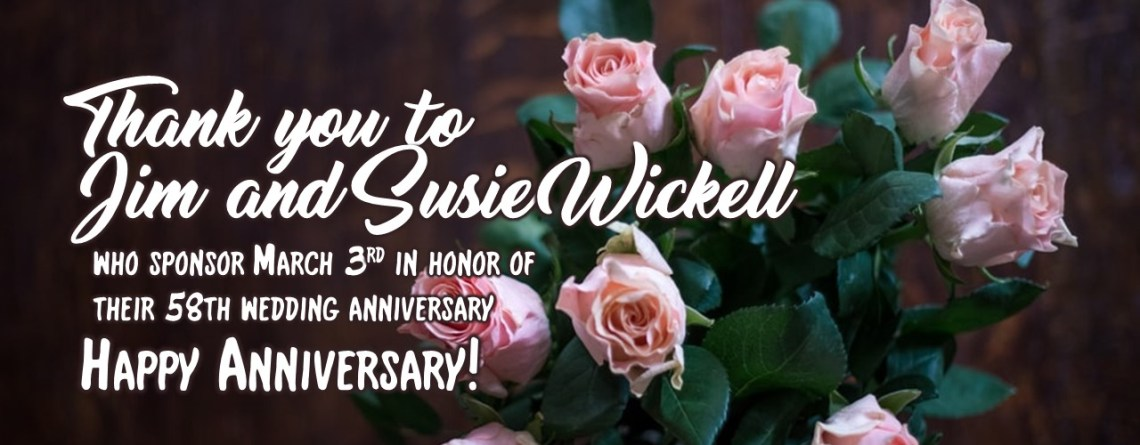 Happy Anniversary Jim and Susie Wickell