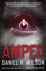 'Amped' - Daniel H. Wilson