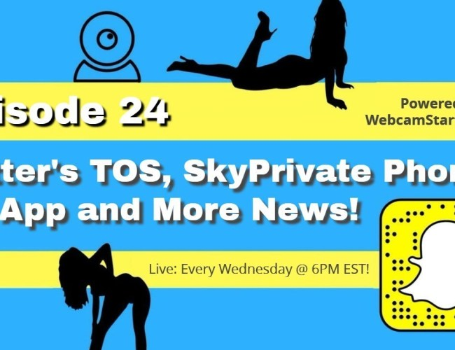 Podcast 24: Twitter's TOS, SkyPrivate Phone Sex App and More!
