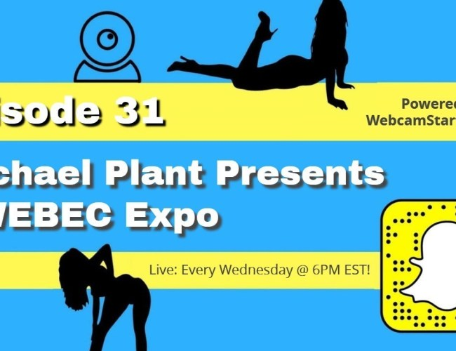 Podcast 31: QWEBEC Expo Presentation and Camming News