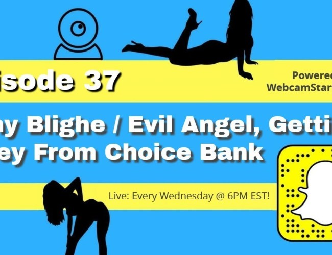 Podcast 37: FirstChoice Pay Resolution, Evil Angel Drama and More!