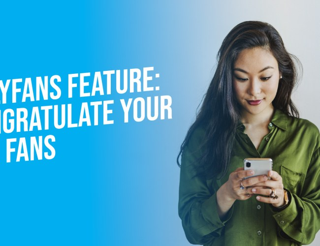 OnlyFans Adds New 'Top Fans' Features
