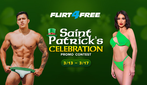 Flirt4Free St Patrick's Day Contest (March 13-17, 2021)