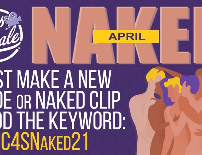 "Clips4Sale ""Naked April"" Clip Promotion (April 2021)"