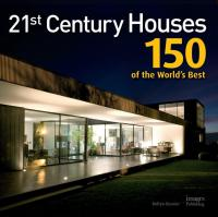 21st Century Houses: 150 of the World's Best | Recognition ...
