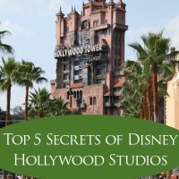 Top 5 Secrets of Disney Hollywood Studios