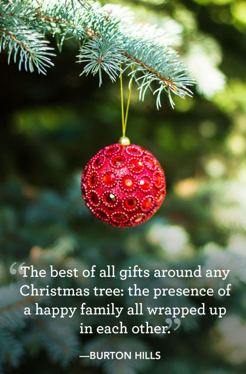 """The best of all gifts around any Christmas tree: the presence of a happy family all wrapped up in each other."""
