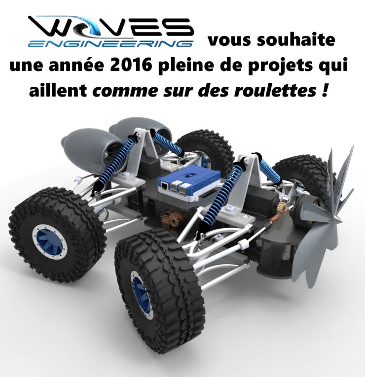 Waves Engineering vous souhaite une année 2016 plein de projets qui aillent comme sur des roulettes !