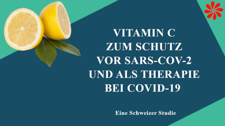 Vitamin C zum Schutz vor SARS-CoV-2 und zur Behandlung von COVID-19