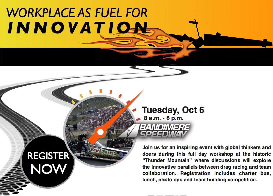 Bandimere Speedway: Workplace as Fuel for Innovation