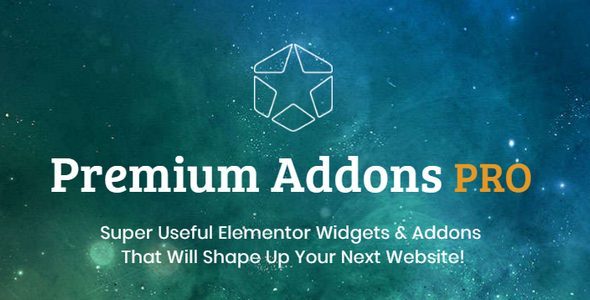 Premium Addons Pro 1.7.7 (Nulled) - Super Useful Elementor Widgets