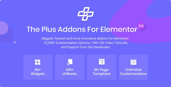 The Plus 3.0.2 (Nulled) - Addon for Elementor Page Builder WordPress Plugin