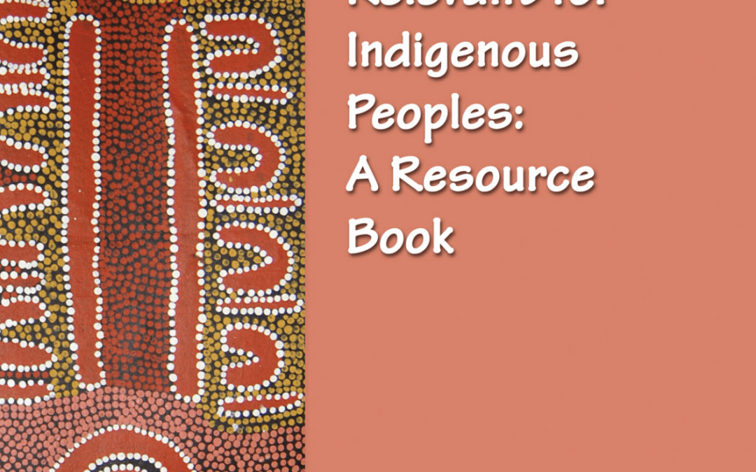 Indicators Relevant for Indigenous Peoples: A Resource Book