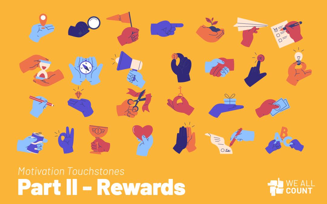 Motivation Touchstones: Rewards