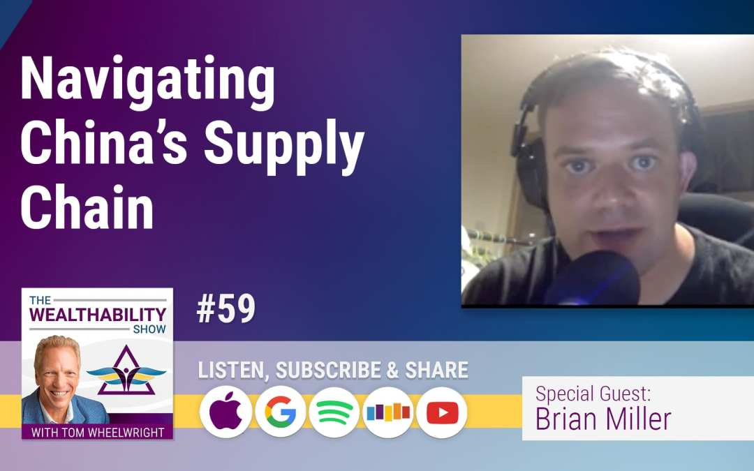 Episode 59 – Navigating China's Supply Chain